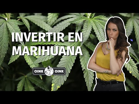 ¿Cómo invertir en marihuana legal?
