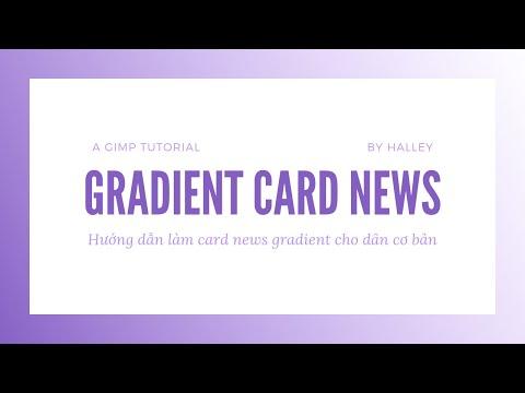 [GIMP TUTORIAL] Gradient Card News Design For Beginners | Thiết Kế Card News Gradient Cho Dân Cơ Bản thumbnail