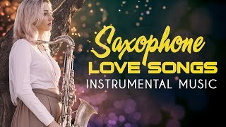 Beautiful Romantic Saxophone | Best Love Songs Collection - Relaxing Saxophone Instrumental Music