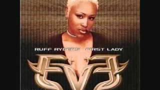 Eve feat. Faith Evans-Love Is Blind (1999)