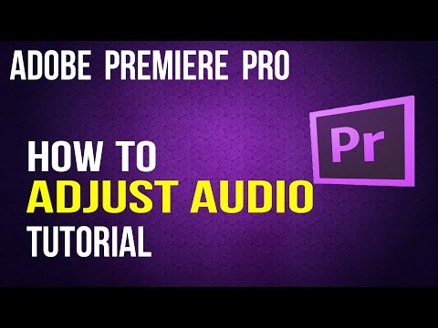 How To Adjust Audio Levels In Adobe Premiere Pro