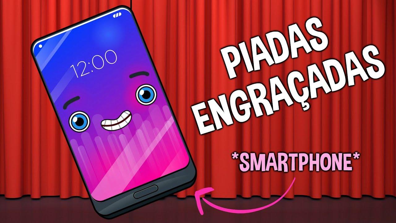 Piadas Engraçadas contadas por um Smartphone