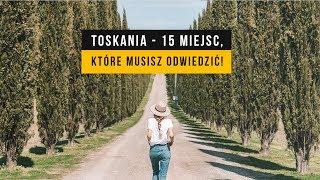 TOSKANIA - roadtrip