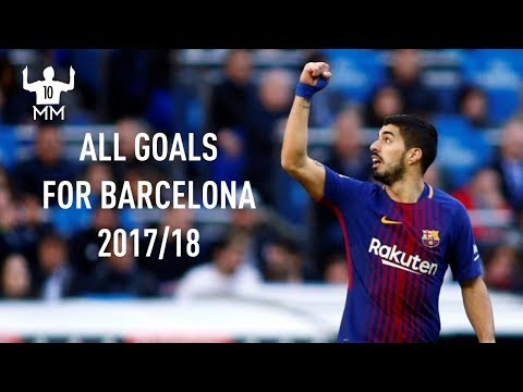 Luis Suarez - All Goals For Barcelona HD - 2017/18 | MessiMastrclass