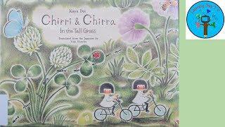 """Chirri & Chirra In The Tall Grass"" By Kaya Doi & Translated From The Japanese By Yuki Kaneko"