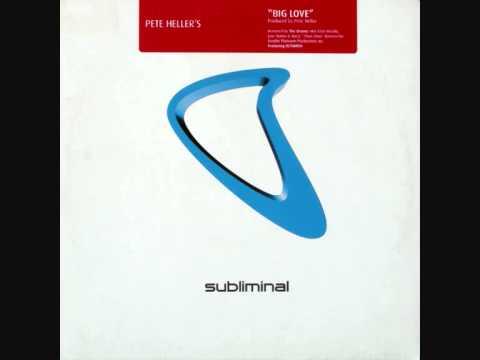 Pete Heller - Big Love (Dronez Mix)