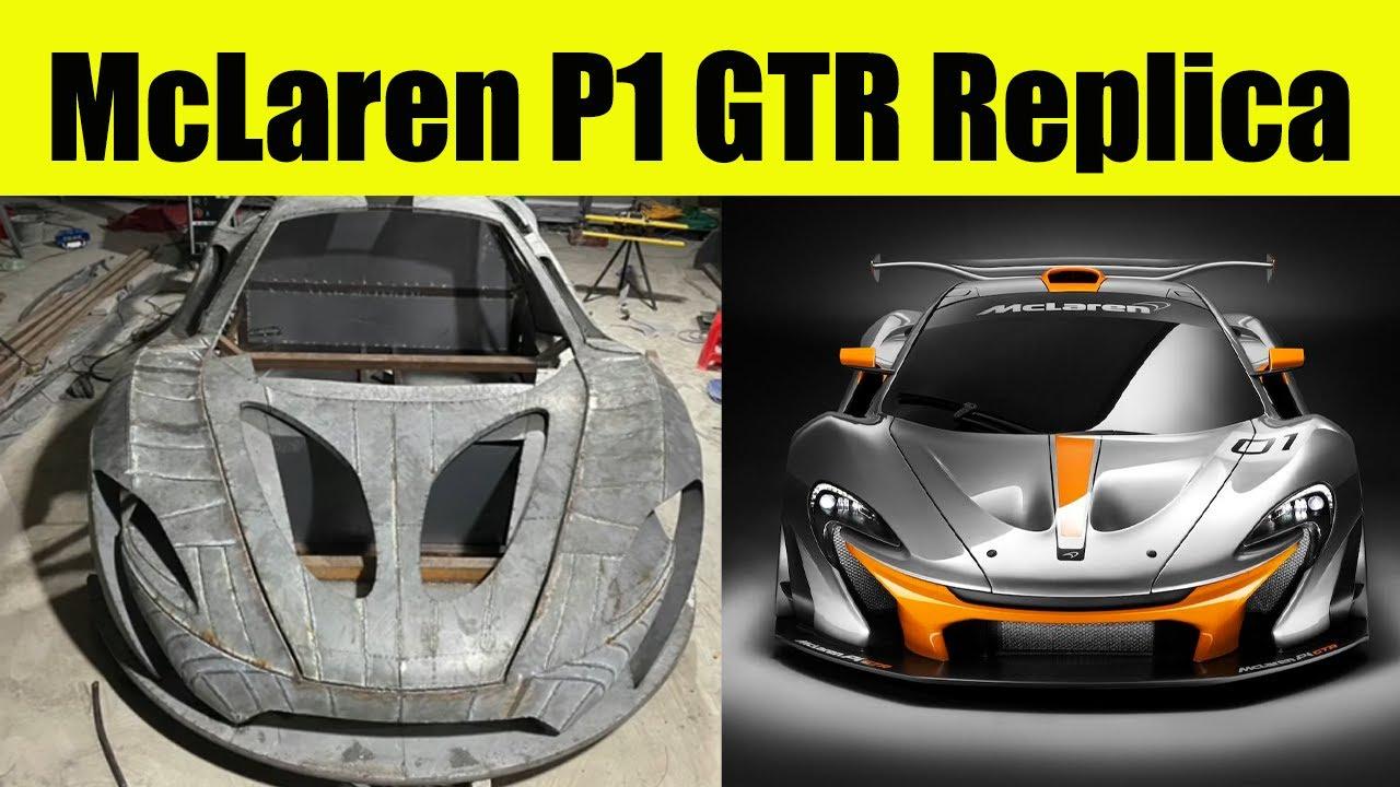 McLaren P1 GTR Replica  I  Part 1