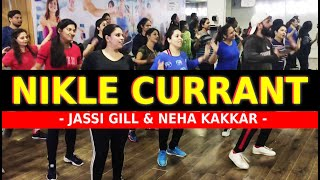 NIKLE CURRANT Bhangra Funk Dance Choreography | Jassi Gill | Neha Kakkar | FITNESS DANCE With RAHUL