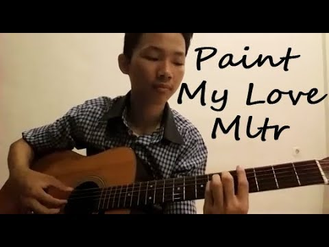 Paint My Love - MLTR (Russell Suwandi acoustic cover)