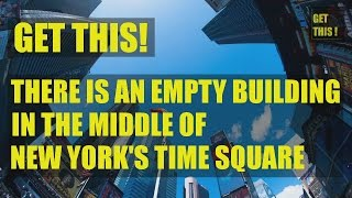 There is an empty building in the middle of New York's Times Square