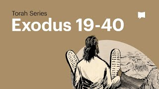 The Book of Exodus - Part 2 of 2