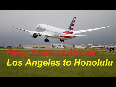 Flying American Airlines From Los Angeles To Honolulu