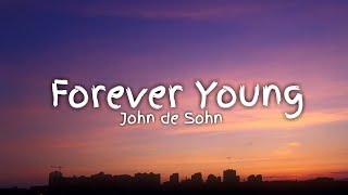 John de sohn - forever young (lyrics ...