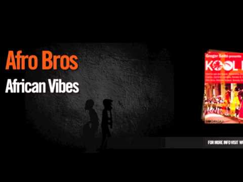 Afro Bros - African Vibes