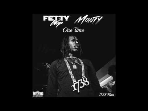 Fetty Wap - One Time ft. Monty (Prod. Kreshnik)