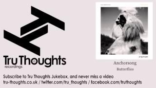 Anchorsong - Butterflies