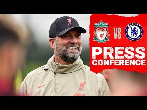 Jürgen Klopp's pre-match press conference |  Chelsea