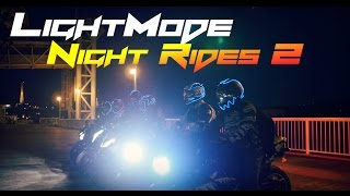 LightMode Night Rides 2