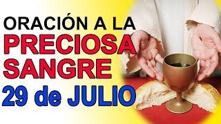 ORACIÓN A LA PRECIOSA SANGRE DE CRISTO 29 DE JULIO DE 2021 IGLESIA CATOLICA CANAL OFICIAL ORACIONES