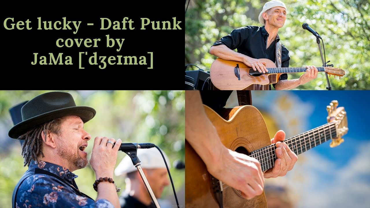 Get lucky - Daft Punk - Official cover by JaMa [ˈdʒeɪma] - Guitar with Drop A !!!