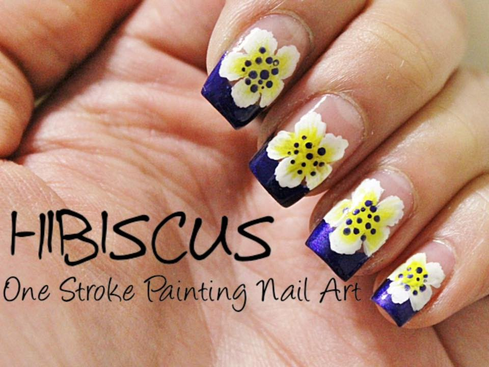 Hibiscus One Stroke Painting Nails Youtube