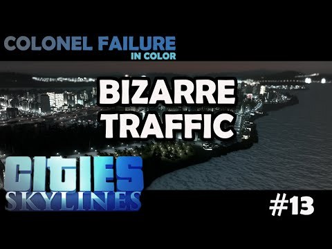 Cities Skylines #13 : Traffic Behaving Badly