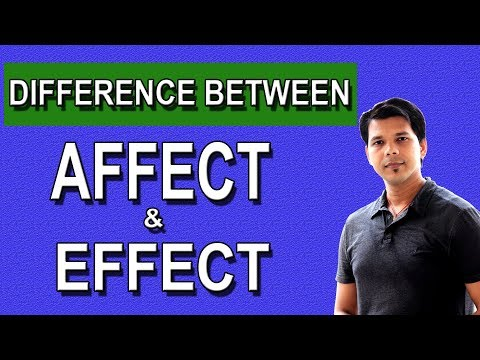 DIFFERENCE BETWEEN AFFECT & EFFECT