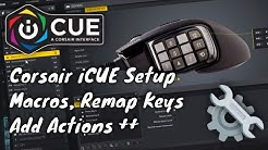 How setup Corsair iCUE macros, remap keys and add actions for peripherals [Tutorial]