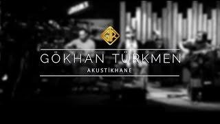 Gökhan Türkmen [Ayip Ettin] - akustikhane #sesiniac