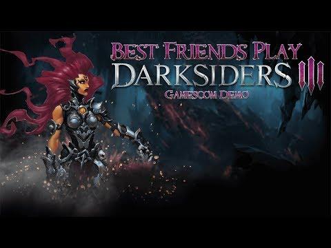 Best Friends Play Darksiders III (Gamescom Demo)