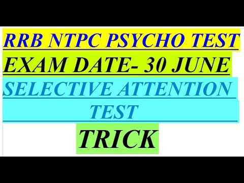 RRB NTPC Psycho Selective Attention Test Trick