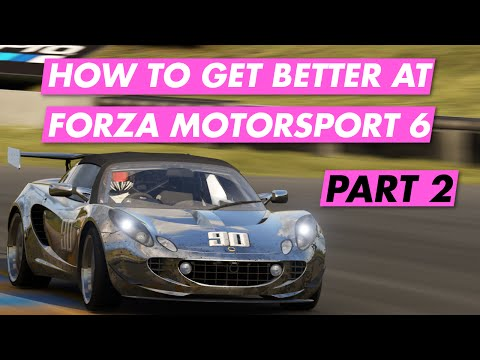 How To Get Faster In Forza Motorsport 6 │Part 2: Rivals