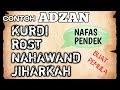 CONTOH TUTORIAL ADZAN KURDI NAHAWAND ROST JIHARKAH NAFAS PENDEK #COCOK UNTUK BELAJAR PEMULA