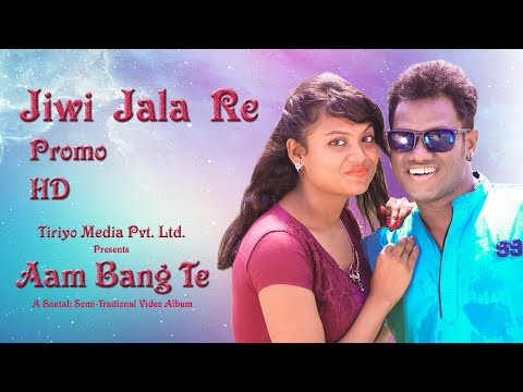 Jiwi Jala Re - Aam Bang Te(PROMO) | New...