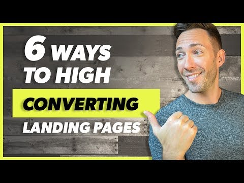 Landing Pages That Convert: 6 Must-Haves For 2020