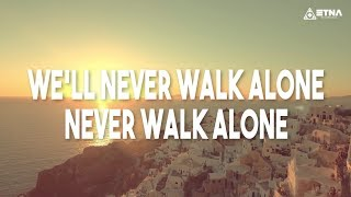 Mike Candys & Evelyn - Never Walk Alone (Official Lyric Video)