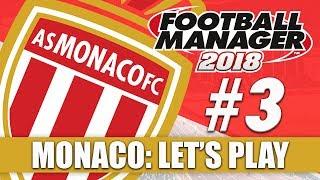 Monaco FM18 | Part 3 | Toulouse & Dijon | Football Manager 2018 Beta Let's Play Series