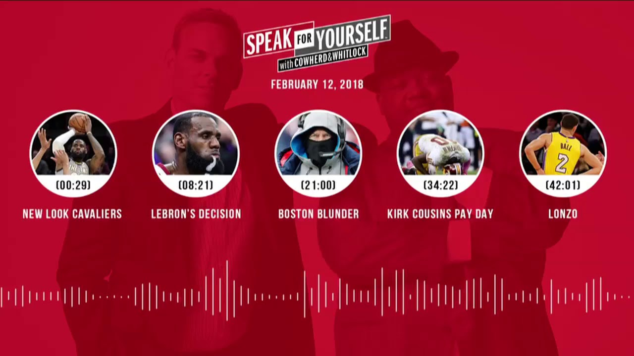 speak-for-yourself-audio-podcast-2-12-18-with-colin-cowherd-jason-whitlock-speak-for-yourself