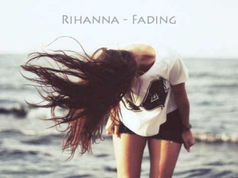 Rihanna  Fading ♥
