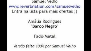 Samuel Velho - Barco Negro (Fado-Metal)