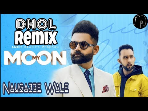 Download Lagu  My Moon Amrit Maan Remix By Naugajje Wale | Amrit maan Songs 2019 | Naugajja Wale Mp3 Free