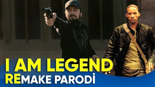 REMAKE PARODİ - I AM LEGEND