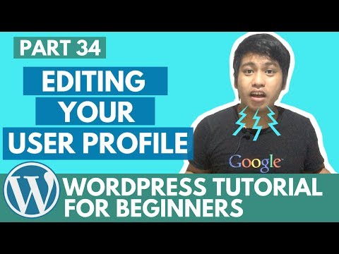 WordPress Tutorial for Beginners - Editing your User Profile (Gravatar and Author Box) - Part 34