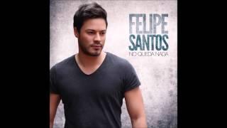 Volvere   Felipe Santos