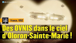 France : L'incroyable affaire des OVNIS d'Oloron-Sainte-Marie - 1952