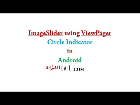 Image Slider using Viewpager Circle Indicator:Android Studio  tutorial|Shoutcafe com