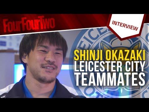 "Shinji Okazaki | ""Kasper Schmeichel is the dressing room DJ!"" | Leicester City teammates"