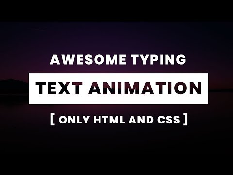 Awesome Text Animation using only html css | CSS Typing text Animation
