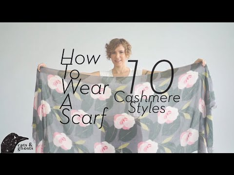 How to Wear a Scarf: 10 Cashmere Styles