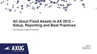 Alles über Anlagevermögen in AX 2012 - Setup, das Reporting und Best Practices